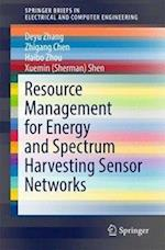 Resource Management for Energy and Spectrum Harvesting Sensor Networks