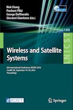 Wireless and Satellite Systems (Lecture Notes of the Institute for Computer Sciences, Social Informatics and Telecommunications Engineering, nr. 186)
