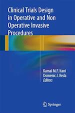 Clinical Trials Design in Operative and Non Operative Invasive Procedures