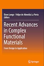 Recent Advances in Complex Functional Materials