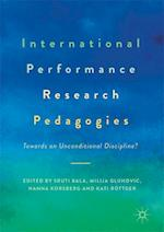 International Performance Research Pedagogies