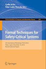Formal Techniques for Safety-Critical Systems : 5th International Workshop, FTSCS 2016, Tokyo, Japan, November 14, 2016, Revised Selected Papers
