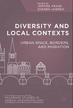 Diversity and Local Contexts (Palgrave Studies in Urban Anthropology)