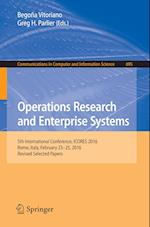 Operations Research and Enterprise Systems : 5th International Conference, ICORES 2016, Rome, Italy, February 23-25, 2016, Revised Selected Papers