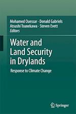 Water and Land Security in Drylands : Response to Climate Change