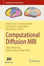 Computational Diffusion MRI : MICCAI Workshop, Athens, Greece, October 2016