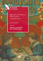 Approaches to the History of Written Culture (New Directions in Book History)