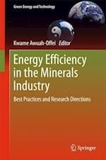 Energy Efficiency in the Minerals Industry : Best Practices and Research Directions