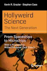 Hollyweird Science: The Next Generation (Science and Fiction)