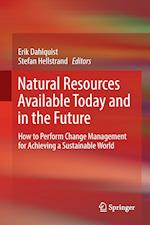 Natural Resources Available Today and in the Future