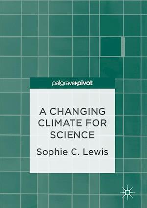 A Changing Climate for Science