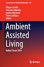 Ambient Assisted Living : Italian Forum 2016