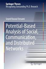 Potential-Based Analysis of Social, Communication, and Distributed Networks