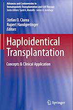 Haploidentical Transplantation (Advances and Controversies in Hematopoietic Transplantation and Cell Therapy)