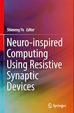 Neuro-Inspired Computing Using Resistive Synaptic Devices