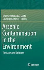 Arsenic Contamination in the Environment : The Issues and Solutions