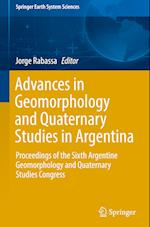 Advances in Geomorphology and Quaternary Studies in Argentina (Springer Earth System Sciences)