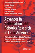 Advances in Automation and Robotics Research in Latin America : Proceedings of the 1st Latin American Congress on Automation and Robotics, Panama City