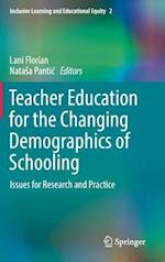Teacher Education for the Changing Demographics of Schooling : Issues for Research and Practice