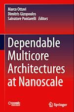 Dependable Multicore Architectures at Nanoscale