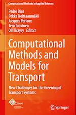 Computational Methods and Models for Transport (Computational Methods In Applied Sciences, nr. 45)