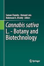 Cannabis sativa L. - Botany and Biotechnology