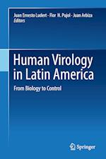 Human Virology in Latin America : From Biology to Control