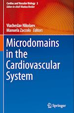 Microdomains in the Cardiovascular System (Cardiac and Vascular Biology, nr. 4)