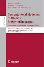 Computational Modeling of Objects Presented in Images. Fundamentals, Methods, and Applications : 5th International Symposium, CompIMAGE 2016, Niagara