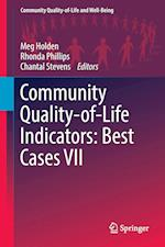 Community Quality-of-Life Indicators: Best Cases VII