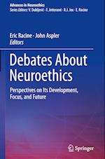 Debates about Neuroethics (Advances in Neuroethics)