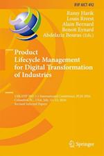 Product Lifecycle Management for Digital Transformation of Industries : 13th IFIP WG 5.1 International Conference, PLM 2016, Columbia, SC, USA, July 1