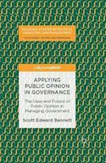 Applying Public Opinion in Governance (Palgrave Studies in Political Marketing and Management)