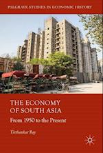 The Economy of South Asia (Palgrave Studies in Economic History)