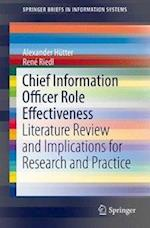 Chief Information Officer Role Effectiveness : Literature Review and Implications for Research and Practice