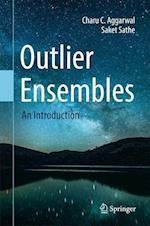 Outlier Ensembles : An Introduction