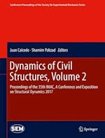 Dynamics of Civil Structures, Volume 2 af Juan Caicedo