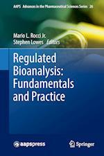 Regulated Bioanalysis: Fundamentals and Practice