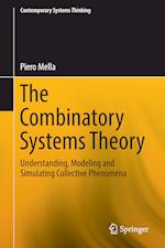 The Combinatory Systems Theory : Understanding, Modeling and Simulating Collective Phenomena
