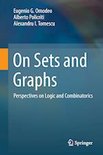 On Sets and Graphs : Perspectives on Logic and Combinatorics