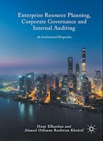 Enterprise Resource Planning, Corporate Governance and Internal Auditing : An Institutional Perspective