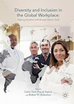 Diversity and Inclusion in the Global Workplace