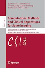 Computational Methods and Clinical Applications for Spine Imaging : 4th International Workshop and Challenge, CSI 2016, Held in Conjunction with MICCA
