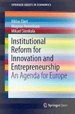 Institutional Reform for Innovation and Entrepreneurship : An Agenda for Europe