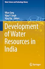 Development of Water Resources in India (WATER SCIENCE AND TECHNOLOGY LIBRARY, nr. 75)