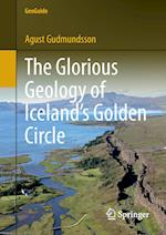 The Glorious Geology of Iceland's Golden Circle (Geoguide)