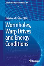 Wormholes, Warp Drives and Energy Conditions