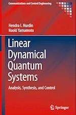 Linear-Dynamical Quantum Systems (COMMUNICATIONS AND CONTROL ENGINEERING)
