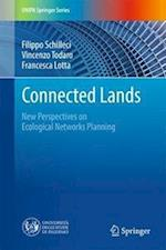 Connected Lands : New Perspectives on Ecological Networks Planning