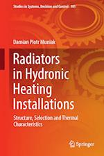 Radiators in Hydronic Heating Installations : Structure, Selection and Thermal Characteristics